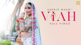 Checkout Barbie Maan song Viah Lyrics penned by Micheal