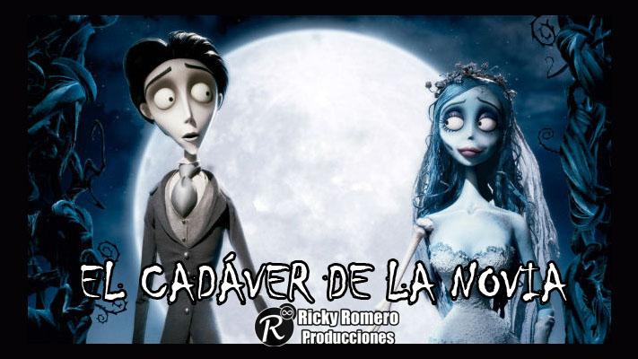 Película El Cadáver De La Novia La Novia Cadáver De Tim Burton Mega Latino Ricky Romero Producciones