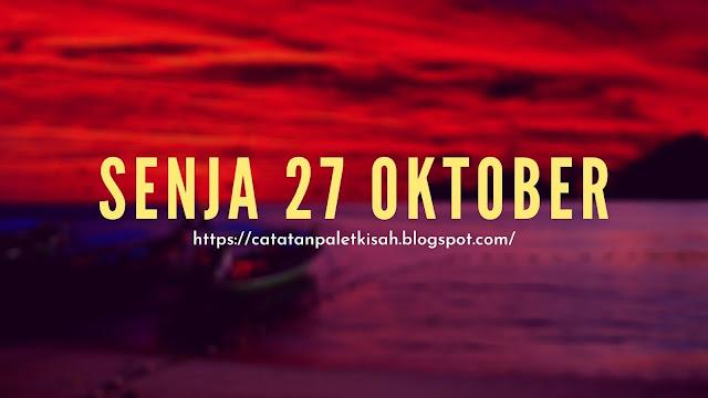 Cerpen Senja 27 Oktober
