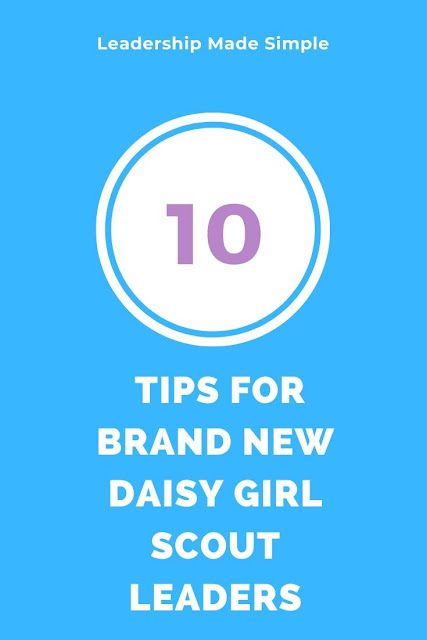 10 Tips for Brand New Daisy Girl Scout Leaders