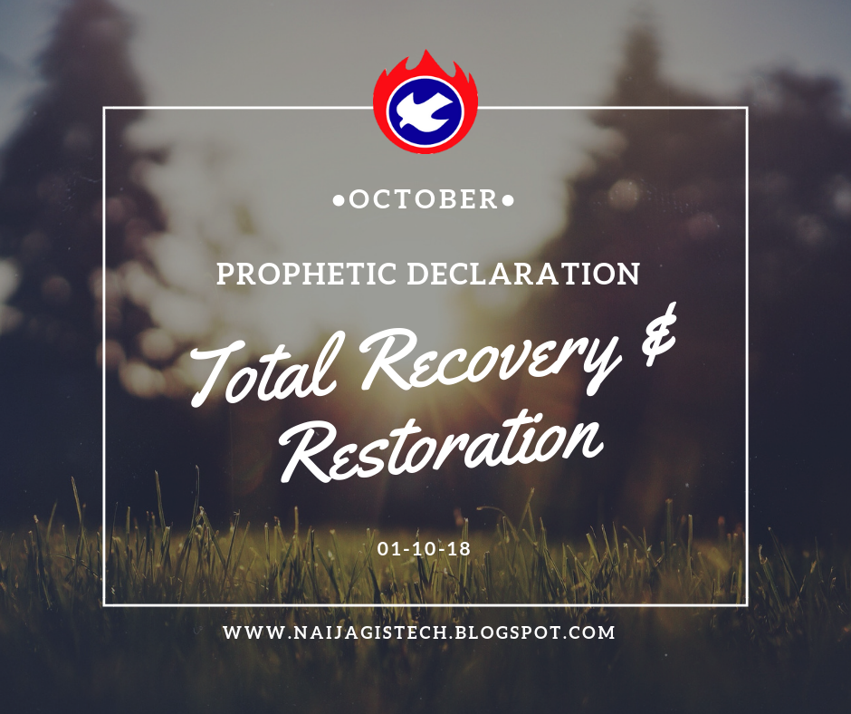Prophetic Declaration For The Month Of May 2018 Naijagistech