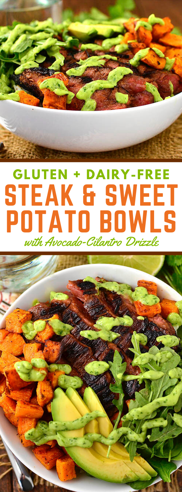 Steak and Sweet Potato Bowls with Avocado-Cilantro Drizzle #healthy #dinner