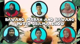 Bawang Merah and Bawang Putih Drama Show