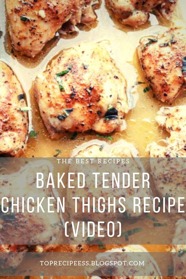 Baked Tender Chicken Thighs Recipe (VIDEO) | chicken marinade, chicken spaghetti, lemon chicken, teriyaki chicken, chicken potpie, chicken fajitas, ranch chicken, chicken alfredo, fried chicken, chicken tenders, chicken salad, chicken tacos, shredded chicken, slow cooker chicken, bbq chicken, grilled chicken, chicken wings, chicken soup, stuffed chicken, chicken chili, whole chicken, buffalo chicken, chicken coop #chicken alaking #chicken acomfort foods #chickenarice #chickenameals #chickenalowcarb #chickenaglutenfree #chickenarecipe #chickenadishes #chickenahealthy #chickenaeasydinners #chickenaovens #chickenacooking #chickenafamilies #chickenasoysauce #chickenbcrockpot #chickenbeasyrecipes #chickenbdinners #chickenbbbqsauces #chickenblowcarb #chickenbfamilies #chickenccrockpot #chickencoliveoils #chickenclowcarb #chickencglutenfree #chickencdinners #chickencfamilies