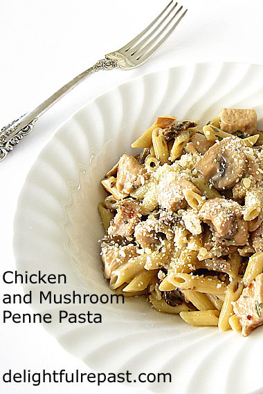 Chicken and Mushroom Penne Pasta / www.delightfulrepast.com