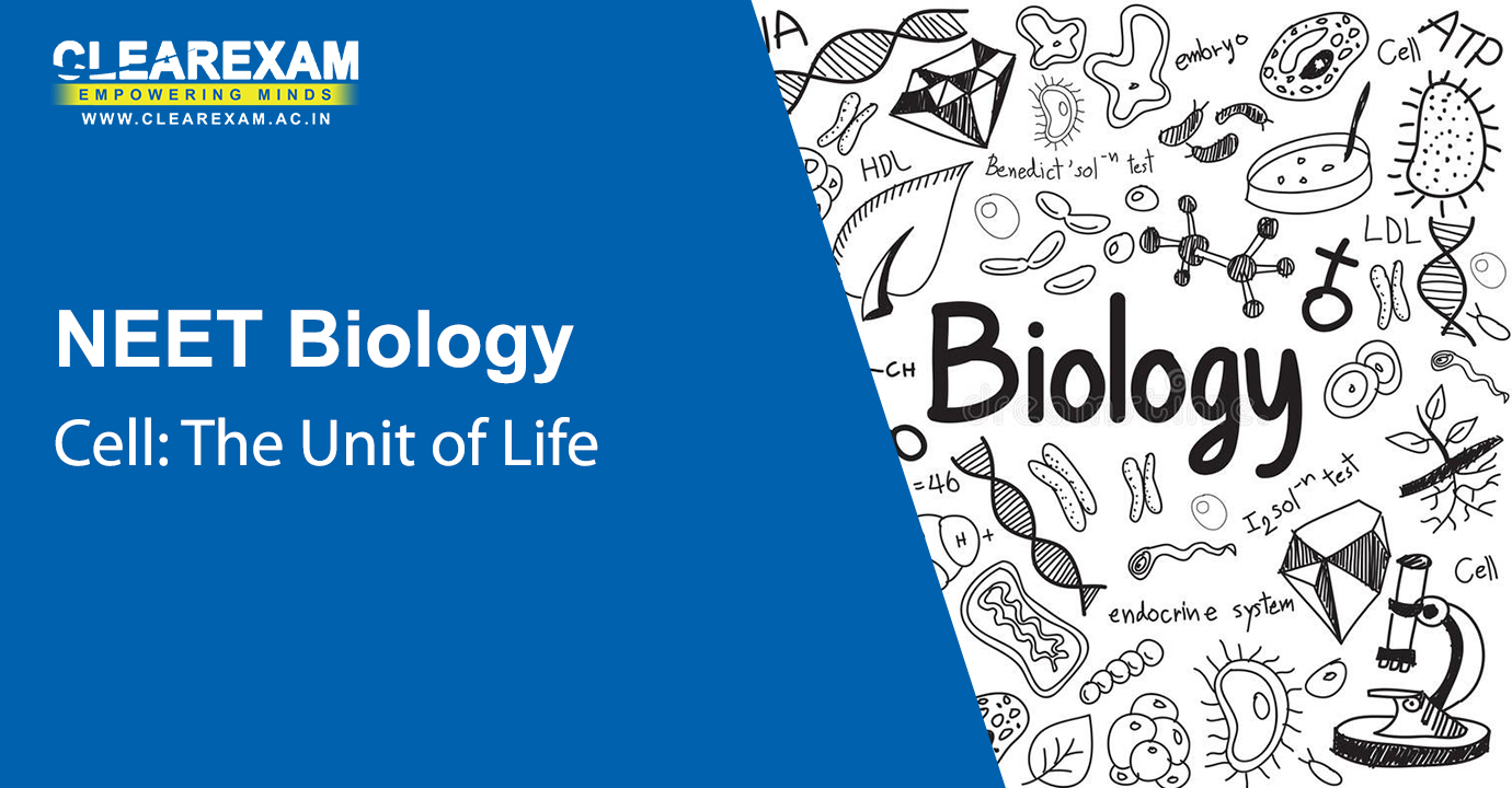 NEET Biology Cell: The Unit of Life