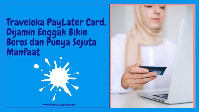Traveloka PayLater Card