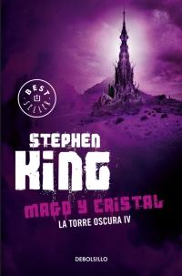 LA-TORRE-OSCURA-4-MAGO-Y-CRISTAL-Stephen-King-1997