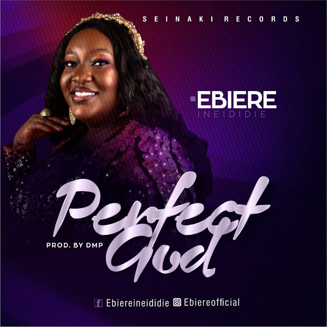 [FreeDownload] Ebiere – Perfect God