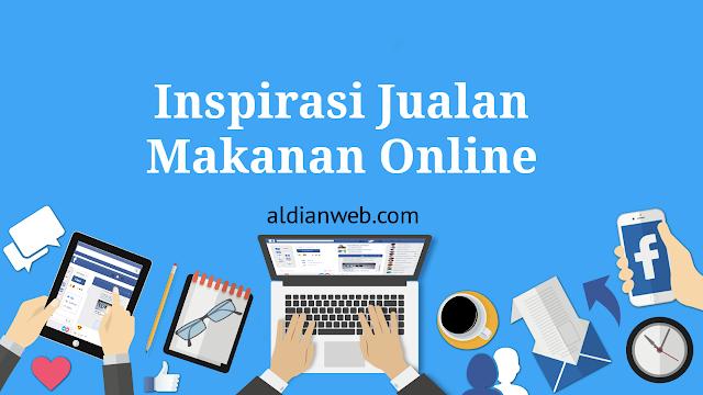 Inspirasi Jualan Makanan Online