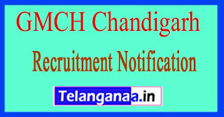 Government Medical College /Hospital GMCH Chandigarh Recruitment Notification 2017