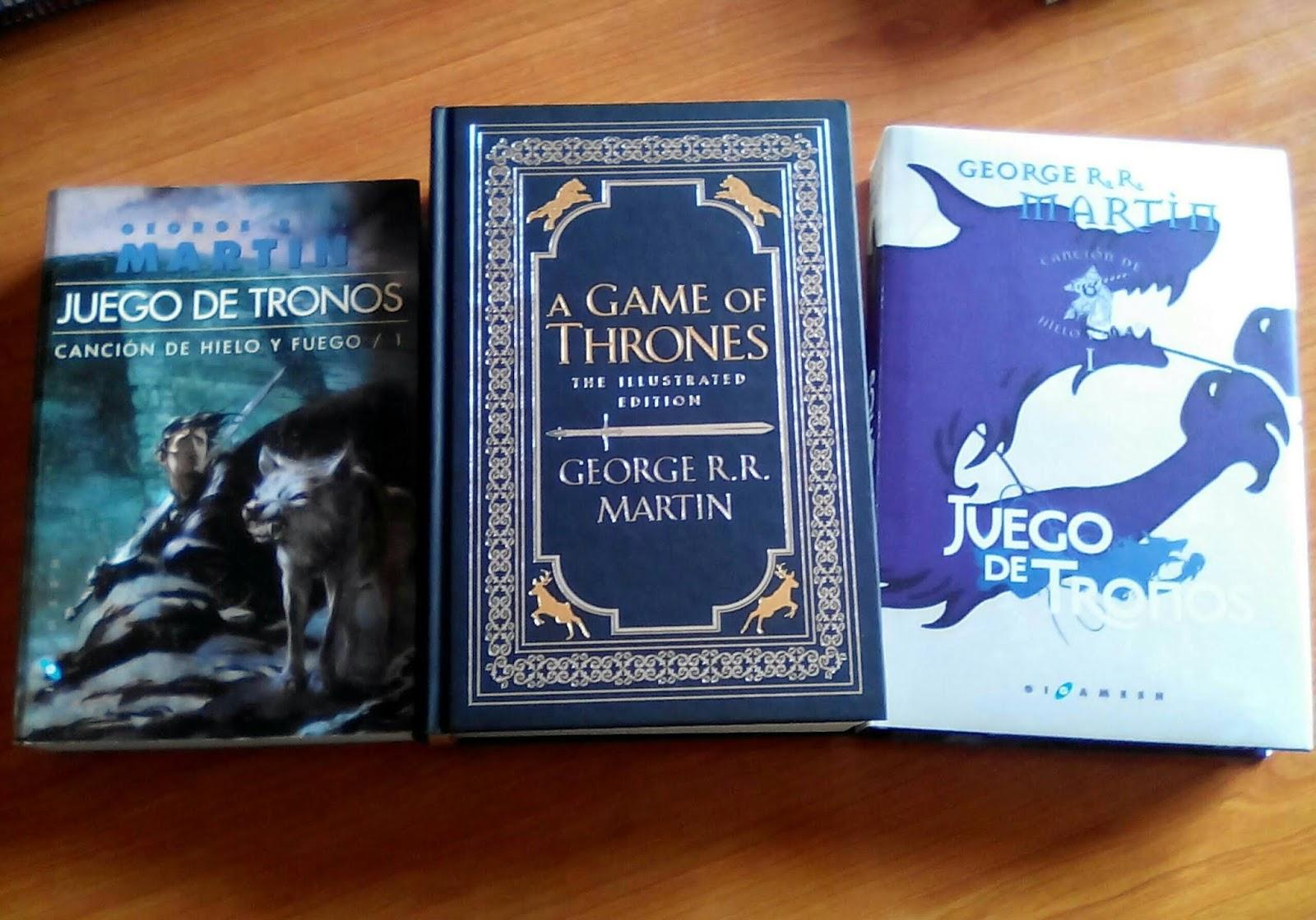 ... los ejemplares de Juego de tronos de mi biblioteca (junto con la  hermosa edición ilustrada 20 Aniversario de A Game of Thrones, de la que  también podéis ...