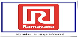 Lowongan Kerja Ramayana Mall Cibadak Sukabumi Terbaru