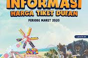 Informasi Harga Tiket Reguler Dufan Bulan Maret 2020