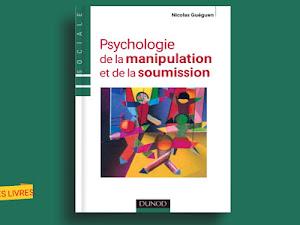 Télécharger : Psychologie de la manipulation et de la soumission en pdf