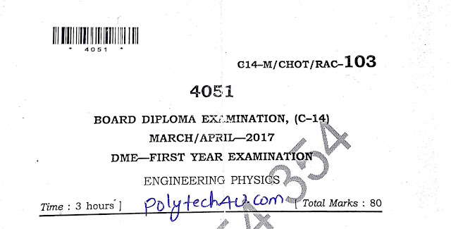 DIPLOMA ENGINEERING PHYSICS PREVIOUS QUESTION PAPER MARCH-APRIL 2017