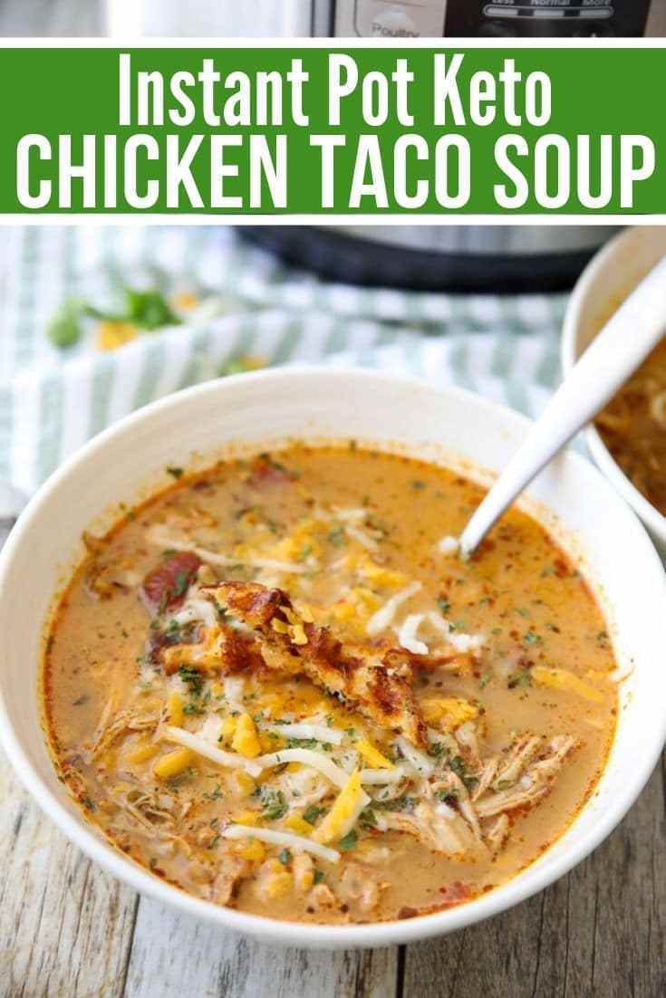 The BEST Keto Chicken Taco Soup