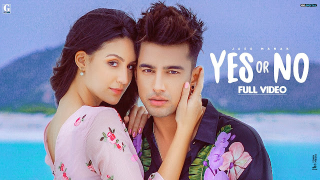 YES OR NO : Jass Manak Lyrics | Latest Punjabi Songs | Geet MP3