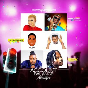 DJ Pelz Turner - Account Balance Mixtape