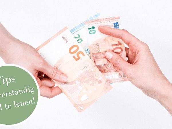 Tips om verstandig geld te lenen!