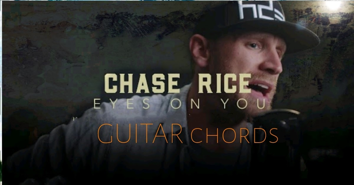 Chase Rice -Eyes on you | Guitar Chords - TGtutorials