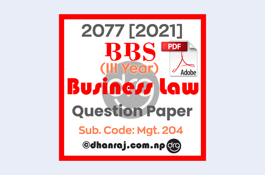 Business-Law-Mgt204-Question-Paper-2077-2021-BBS-Third-Year-Download-PDF