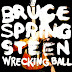 Bruce Springsteen - Wrecking Ball (Columbia)