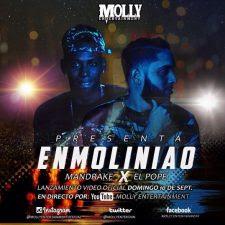 Descargar Mandrake ft El Pope - Enmoliniao