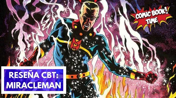"""Cómic reseña: """"Miracleman Volumen 1: El sueño de volar"""" de Alan Moore, Garry Leach y Alan Davis"""