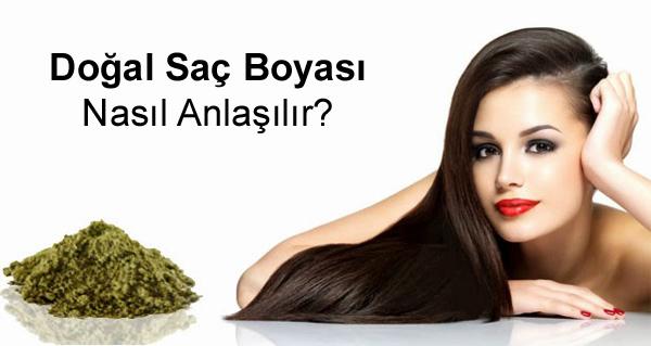 Doğal Saç Boyası Nasıl Anlaşılır?