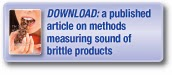 Download a published article on methods measuring sound of brittle products