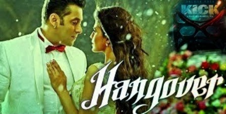Hangover full video song | kick | salman khan, jacqueline.