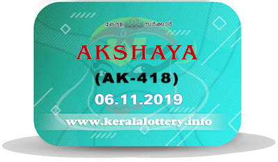 KeralaLottery.info, akshaya today result: 6-11-2019 Akshaya lottery ak-418, kerala lottery result 6-11-2019, akshaya lottery results, kerala lottery result today akshaya, akshaya lottery result, kerala lottery result akshaya today, kerala lottery akshaya today result, akshaya kerala lottery result, akshaya lottery ak.418 results 6-11-2019, akshaya lottery ak 418, live akshaya lottery ak-418, akshaya lottery, kerala lottery today result akshaya, akshaya lottery (ak-418) 6/11/2019, today akshaya lottery result, akshaya lottery today result, akshaya lottery results today, today kerala lottery result akshaya, kerala lottery results today akshaya 6 11 19, akshaya lottery today, today lottery result akshaya 6-11-19, akshaya lottery result today 6.11.2019, kerala lottery result live, kerala lottery bumper result, kerala lottery result yesterday, kerala lottery result today, kerala online lottery results, kerala lottery draw, kerala lottery results, kerala state lottery today, kerala lottare, kerala lottery result, lottery today, kerala lottery today draw result, kerala lottery online purchase, kerala lottery, kl result,  yesterday lottery results, lotteries results, keralalotteries, kerala lottery, keralalotteryresult, kerala lottery result, kerala lottery result live, kerala lottery today, kerala lottery result today, kerala lottery results today, today kerala lottery result, kerala lottery ticket pictures, kerala samsthana bhagyakuri