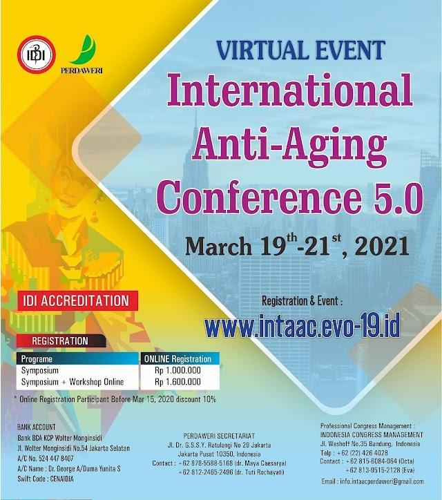*Virtual Event*  International Anti Aging Conference 5.0  Presented by PERDAWERI  Symposium & Workshop