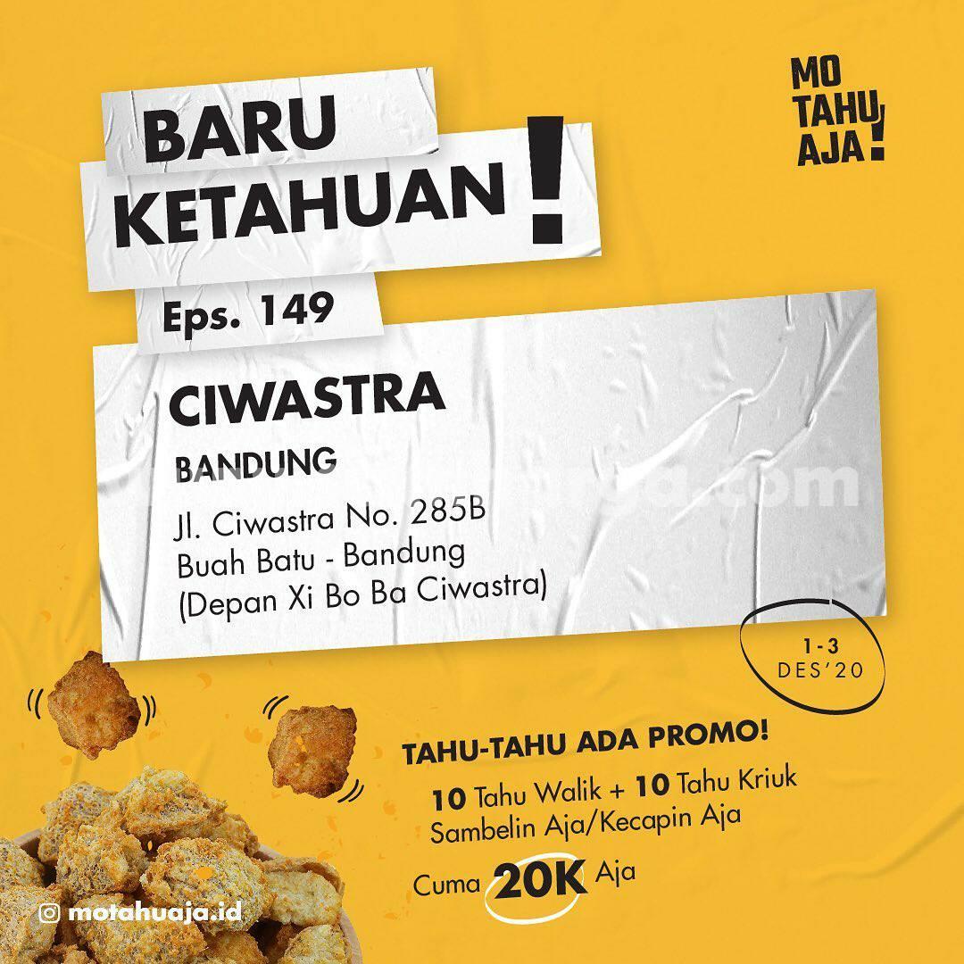 Mo Tahu Aja Ciwastra Bandung Opening Promo 10 Tahu Walik Aja + 10 Tahu Kriuk Aja Cuma Rp 20.000