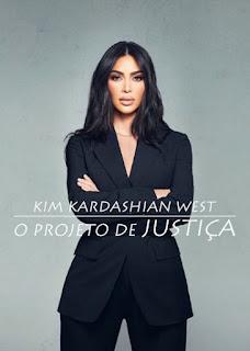 Kim Kardashian West: O Projeto de Justiça - HDRip Dual Áudio