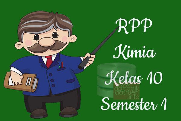 RPP Kimia Kelas 10 SMA MA Semester 1 Revisi Terbaru 2019-2020