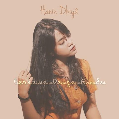 Hanin Dhiya - Berkawan Dengan Rindu MP3