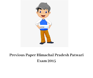 Previous Paper Himachal Pradesh Patwari Exam 2015