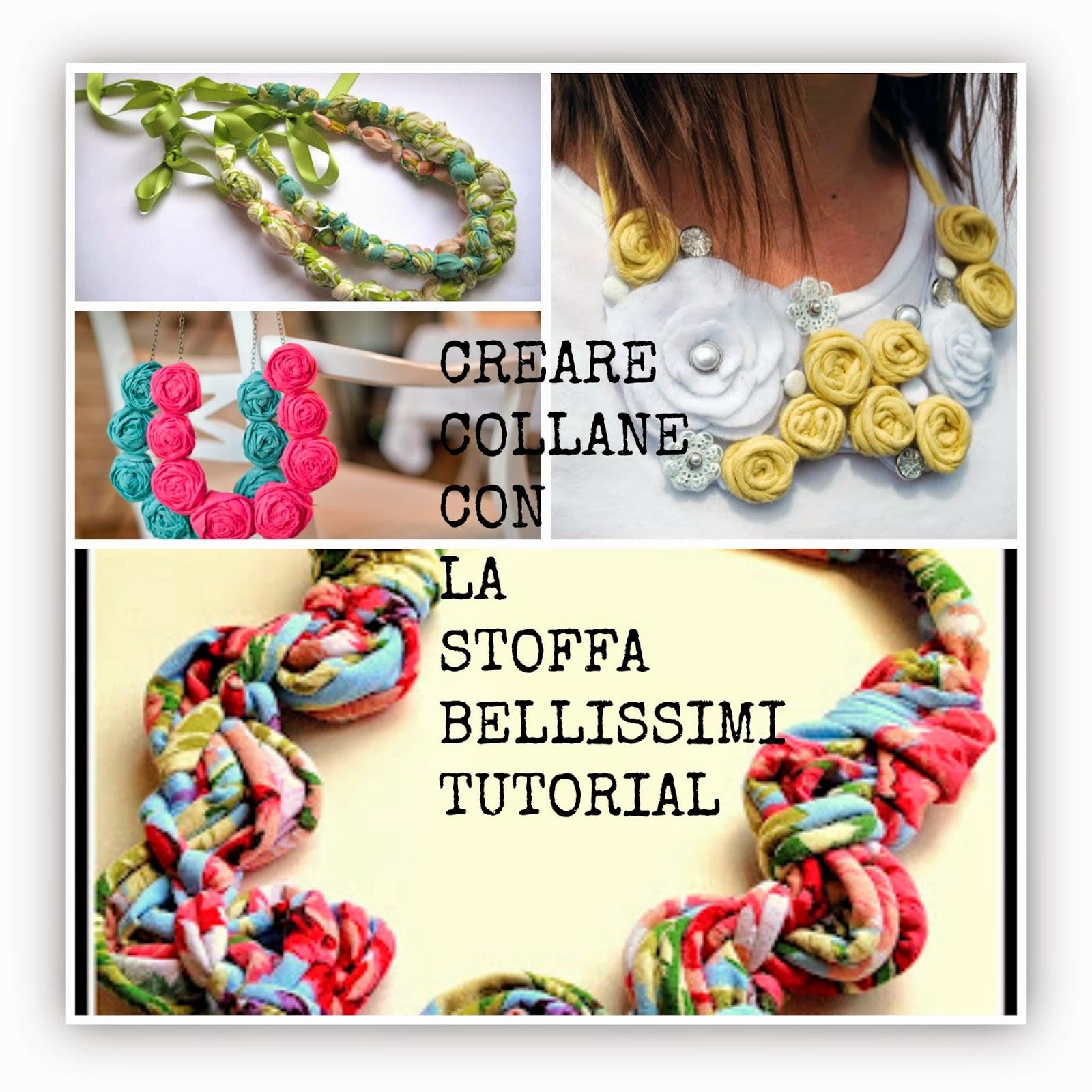 selezione migliore 488ea 99638 Creare bellissimi bijoux di stoffa-Collane fai da te ...