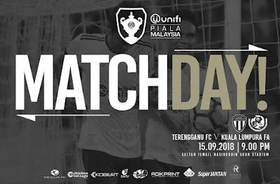 Live Streaming Terengganu vs Kuala Lumpur Piala Malaysia 15.9.2018
