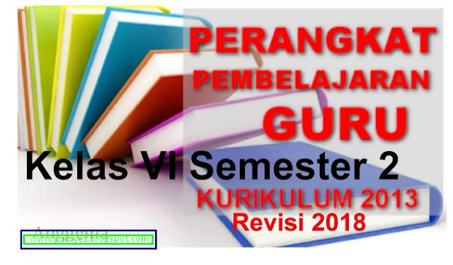 RPP K13 Kelas VI Semester 2 Revisi 2018