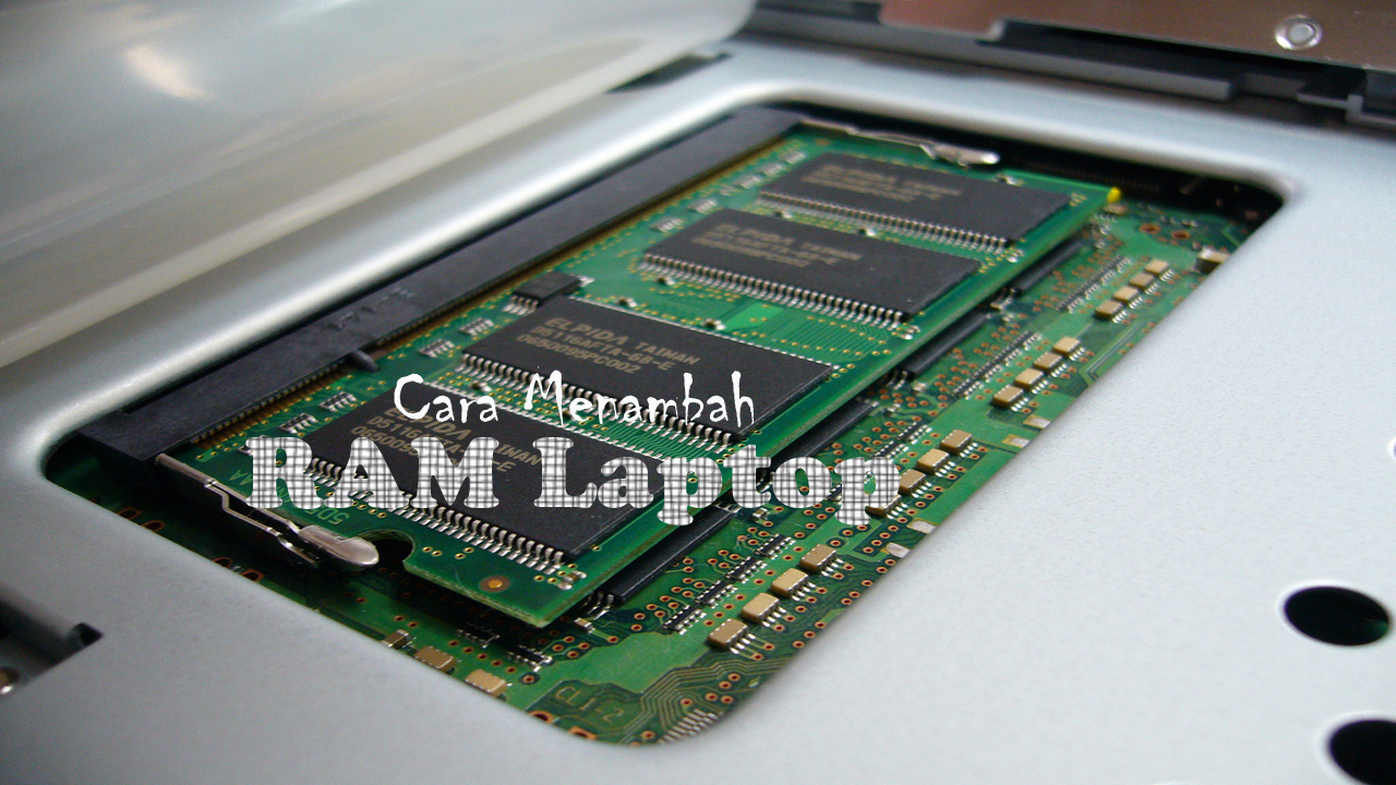 Belajar Menambah Ram Laptop Acer Mandiri Dari 2 Gb Menjadi 4 Gb De