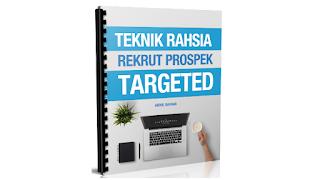 TEKNIK RAHSIA REKRUT TARGETED PROSPEK