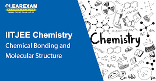 NEET Chemistry Chemical Bonding and Molecular Structure