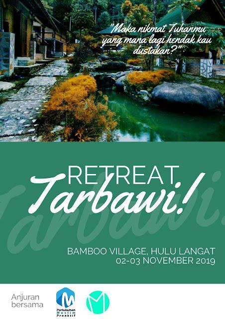 Retreat Tarbawi @ Bamboo Village, Hulu Langat