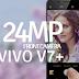 Vivo V7+ : Dapatkan Telefon Pintar Kamera Depan 24MP di Senheng/SenQ