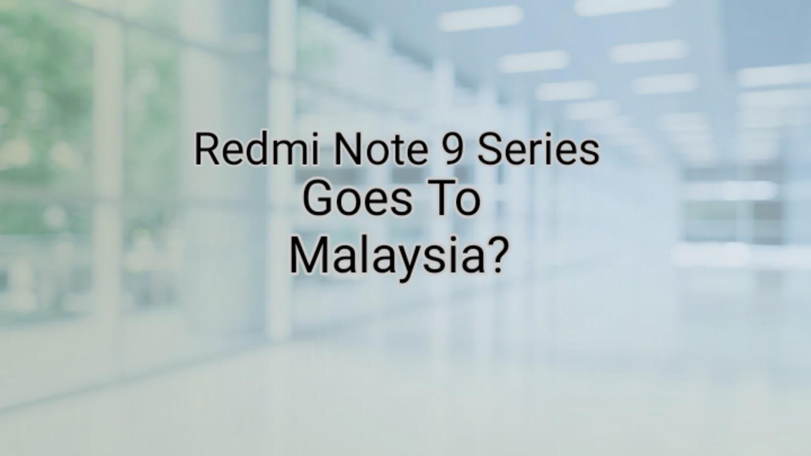 Malaysia Sudah Punya Pengganti Redmi Note 8 Series