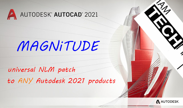 Download MAGNiTUDE Universal Patch To Autodesk 2021