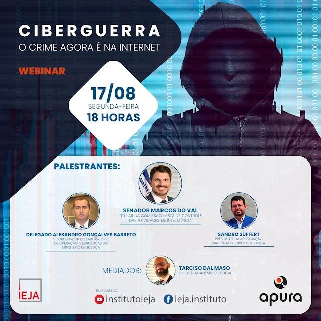 """""""Ciberguerra: o crime agora é na internet"""" é tema de conferência online dia 17"""